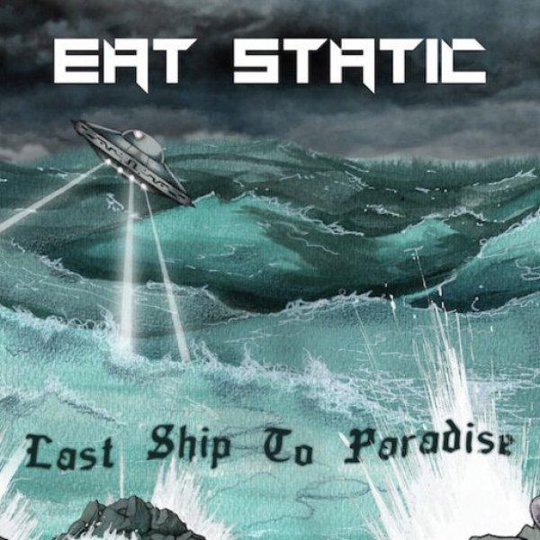 画像1: CD「EAT STATIC / Last Ship To Paradise」【アンビエント・チルアウト】 (1)